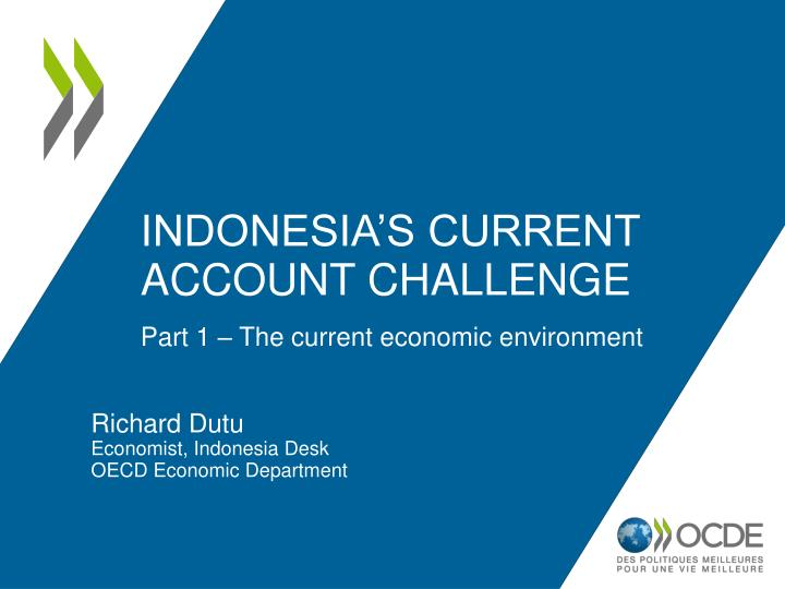 Indonesia s current account challenge