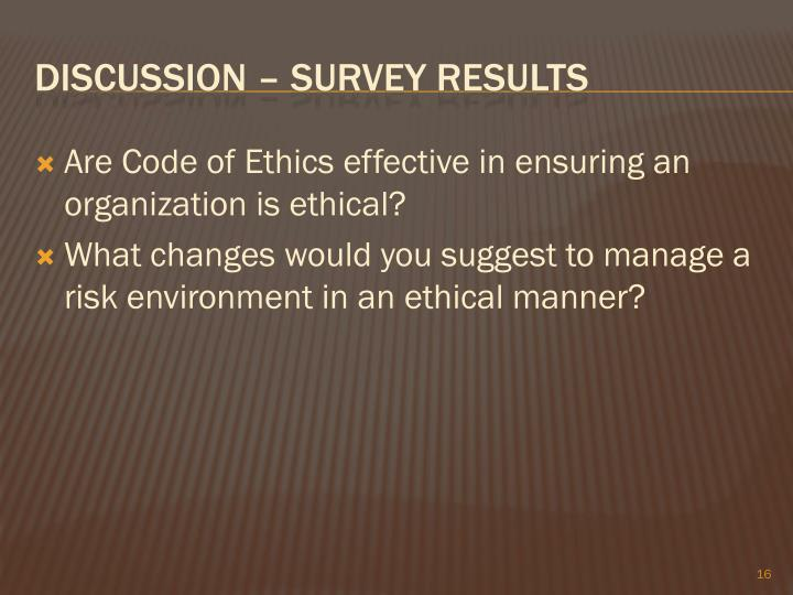 Are Code of Ethics effective in ensuring an organization is ethical?