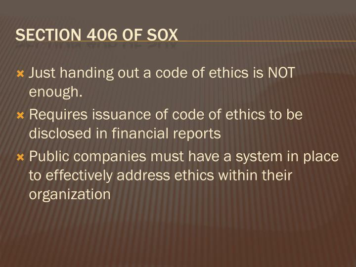 Just handing out a code of ethics is NOT enough.