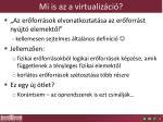 mi is az a virtualiz ci