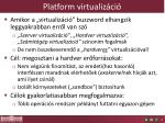 platform virtualiz ci