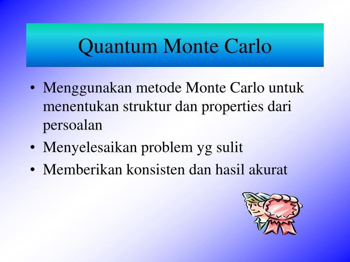 Quantum Monte Carlo