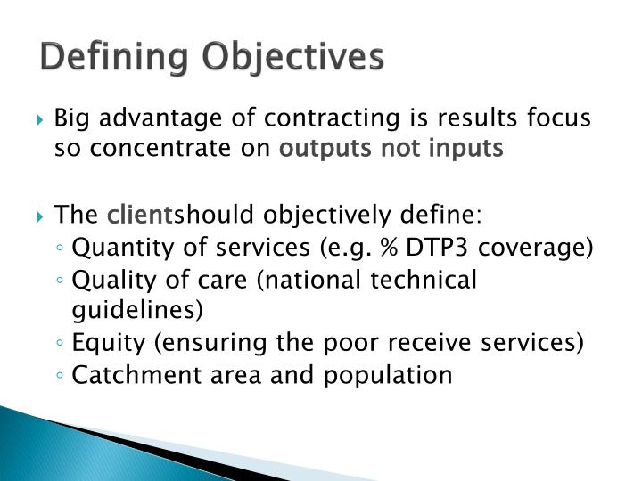 Defining Objectives