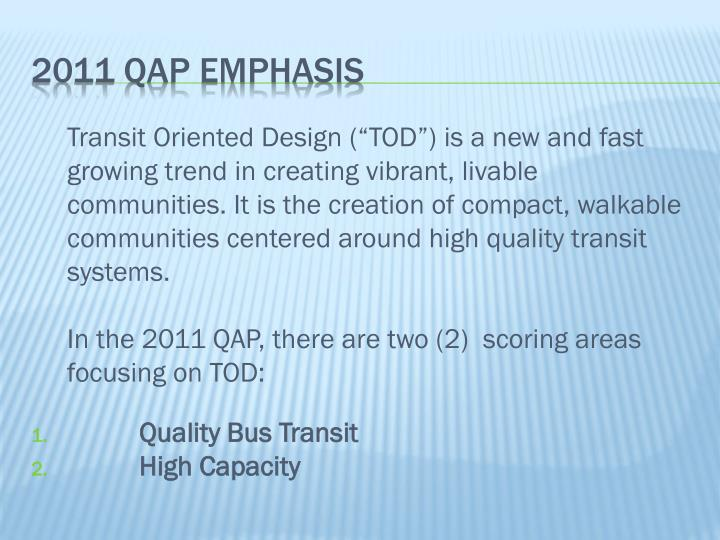 "Transit Oriented Design (""TOD"") is a new and fast"