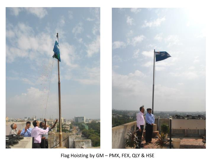 Flag Hoisting by GM – PMX, FEX, QLY & HSE