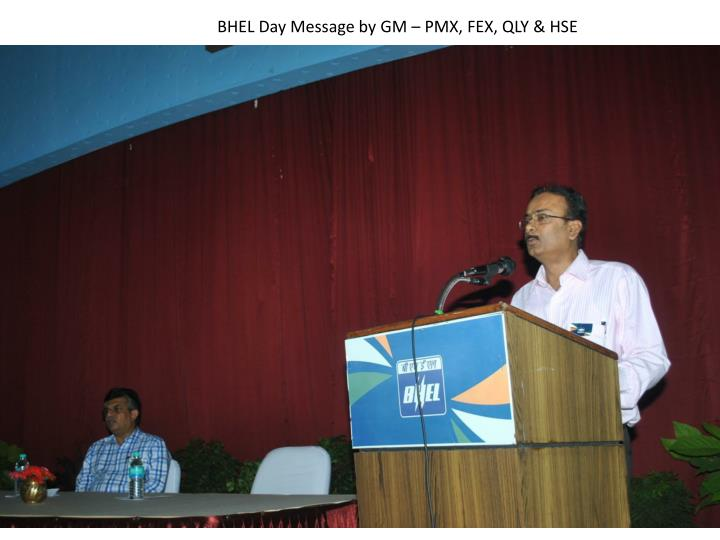 BHEL Day Message by GM – PMX, FEX, QLY & HSE