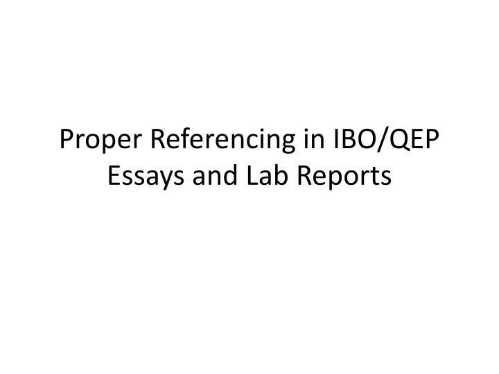 Proper Referencing in IBO/QEP Essays and Lab Reports