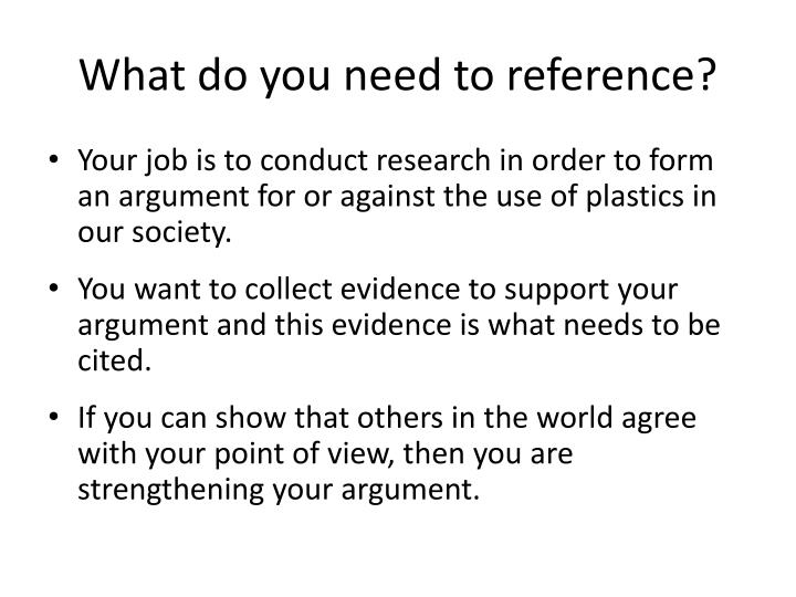 What do you need to reference?