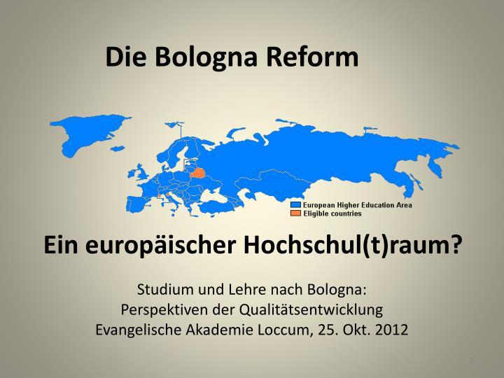 Die Bologna Reform