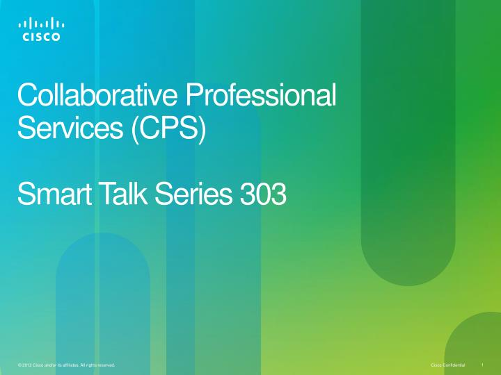 Collaborative professional services cps smart talk series 303