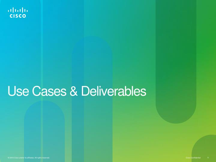 Use Cases & Deliverables