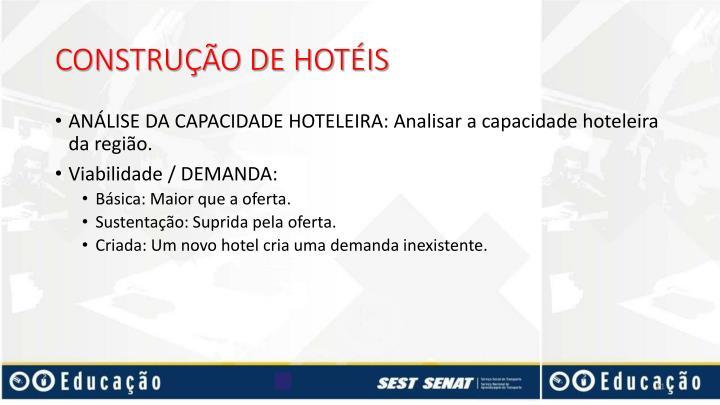 CONSTRUÇÃO DE HOTÉIS