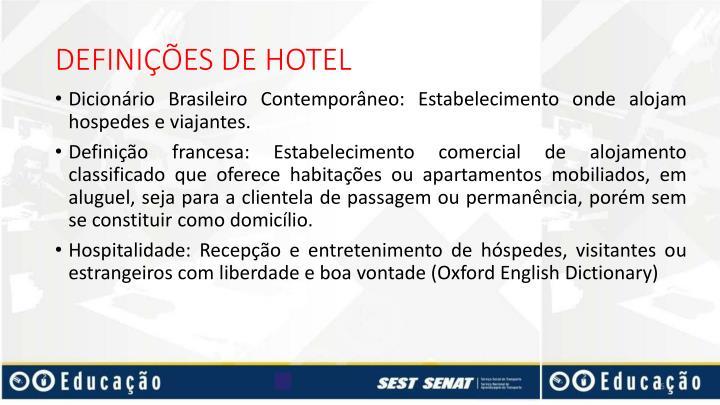 DEFINIÇÕES DE HOTEL