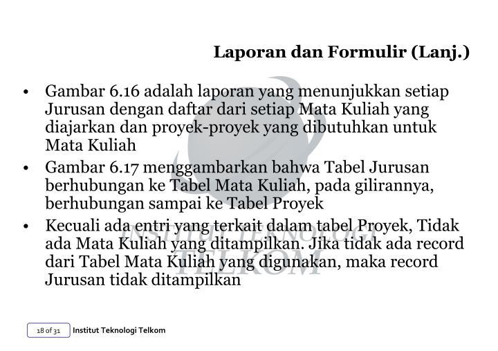 Laporan dan Formulir (Lanj.)