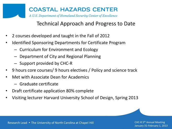 Technical Approach and Progress