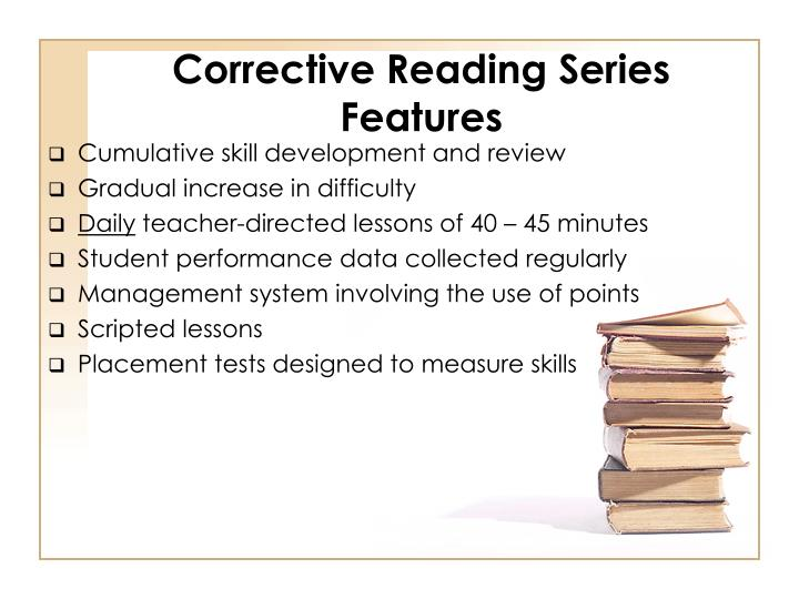 Corrective Reading Series Features