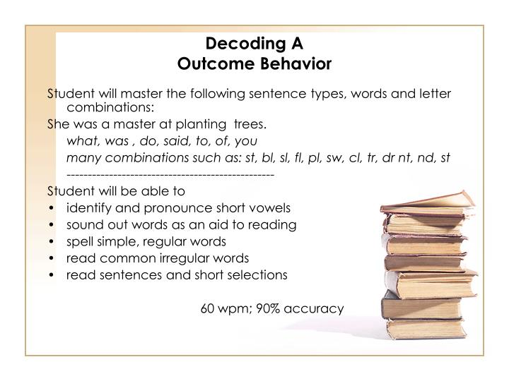 Decoding A