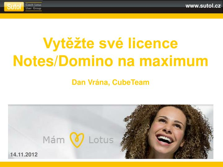 Vyt te sv licence notes domino na maximum