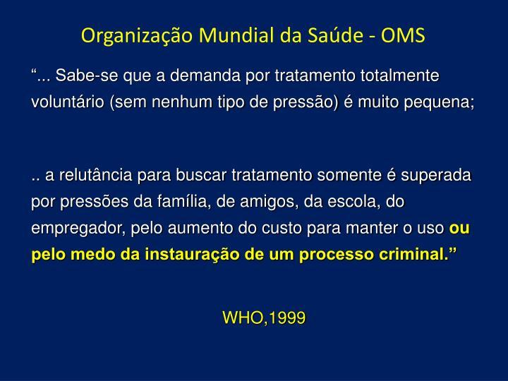 Organização Mundial da Saúde - OMS