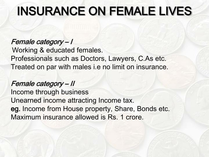INSURANCE ON FEMALE LIVES