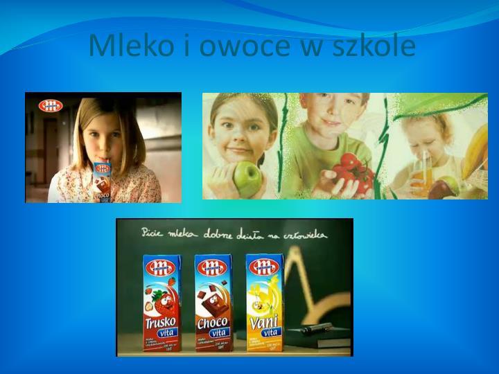 Mleko i owoce w szkole