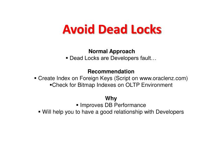 Avoid Dead Locks