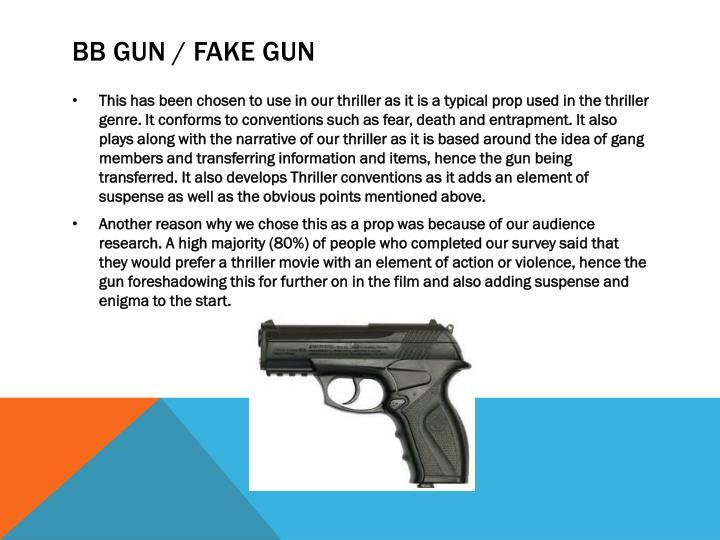 BB gun / fake gun
