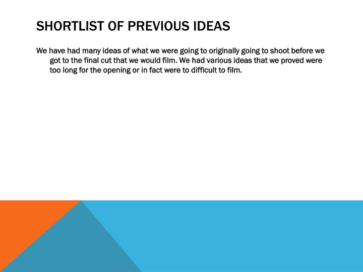 Shortlist of previous ideas