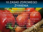 10 zasad zdrowego ywienia4