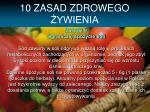 10 zasad zdrowego ywienia8
