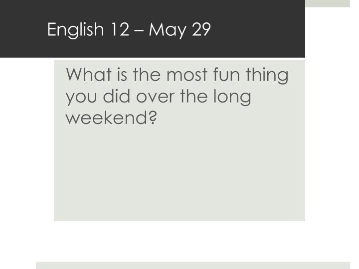 English 12 – May