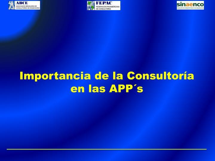 Importancia de la Consultoría en las APP´s