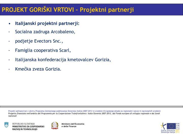 PROJEKT GORIŠKI VRTOVI – Projektni partnerji