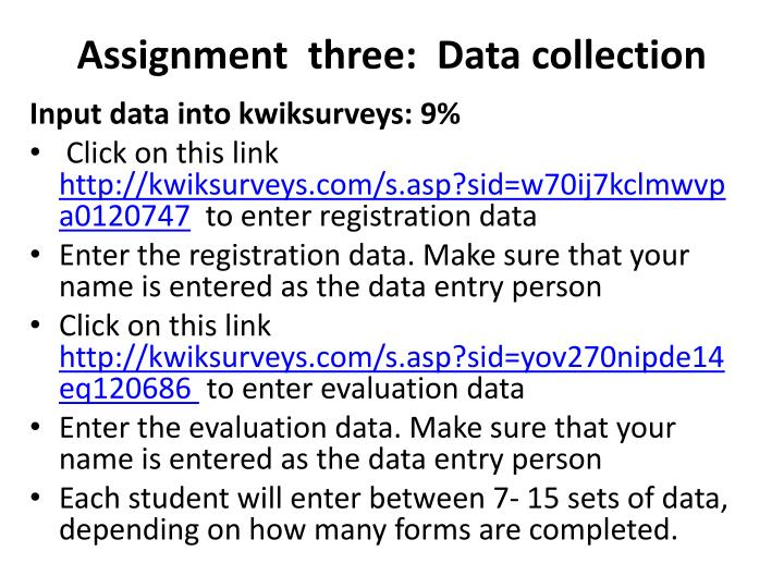 Assignment  three:  Data collection