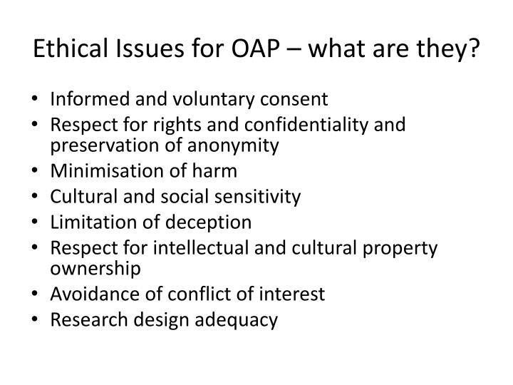 Ethical Issues for OAP – what are they?