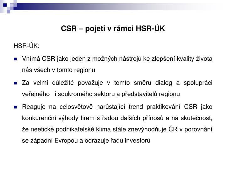 CSR – pojetí v rámci HSR-ÚK