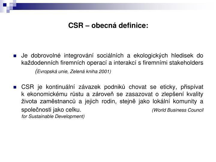 CSR – obecná definice: