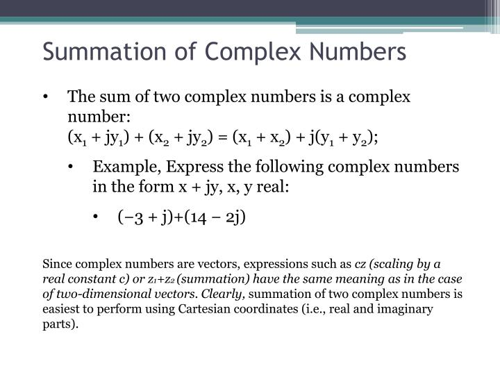 Summation of Complex Numbers