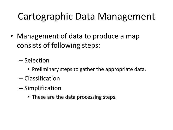 Cartographic data management