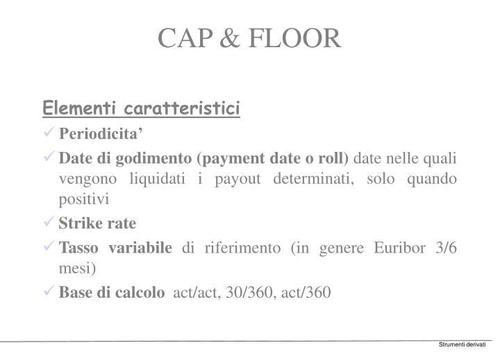 CAP & FLOOR