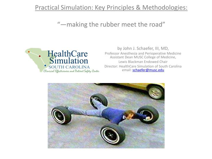 Practical Simulation: Key Principles & Methodologies: