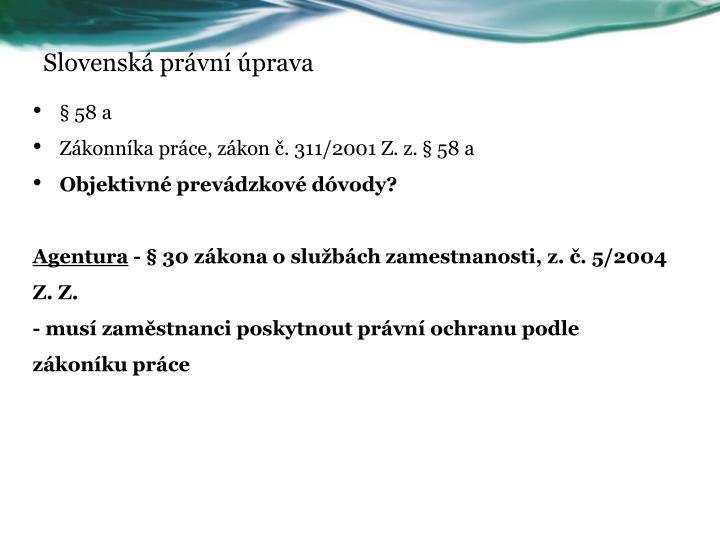 Slovenská právní úprava