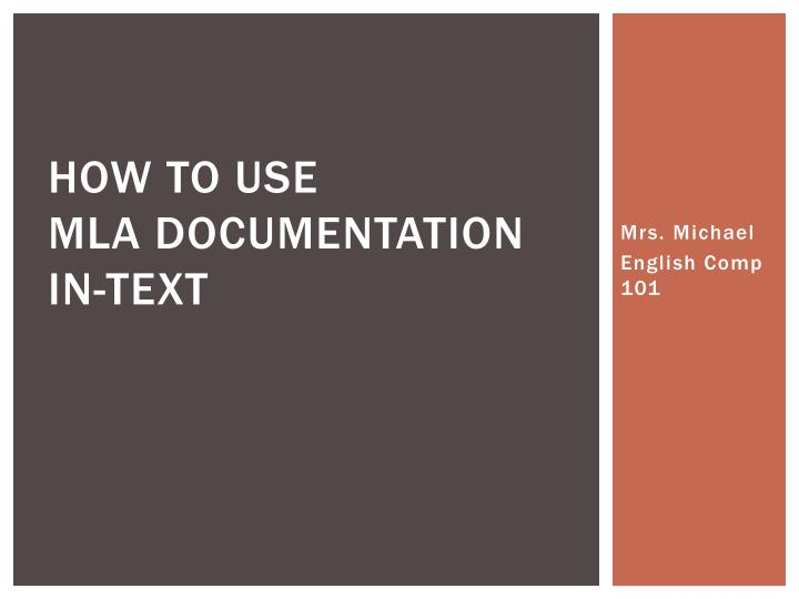 How to use mla documentation in text