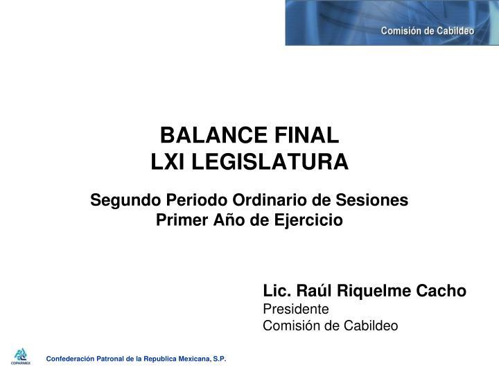 balance final lxi legislatura segundo periodo ordinario de sesiones primer a o de ejercicio