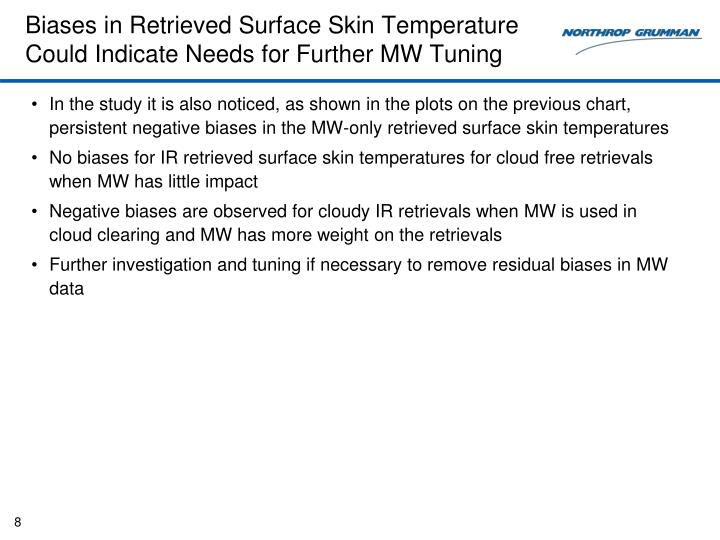 Biases in Retrieved Surface Skin Temperature Could Indicate Needs for Further MW Tuning