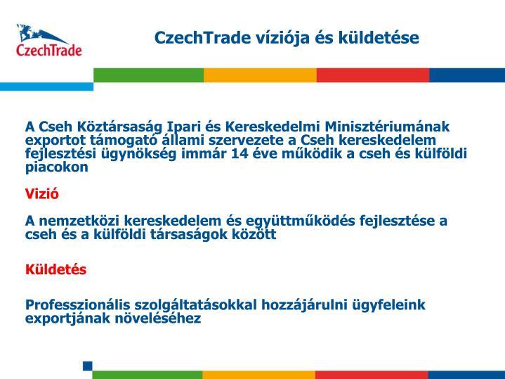 CzechTrade víziója és küldetése