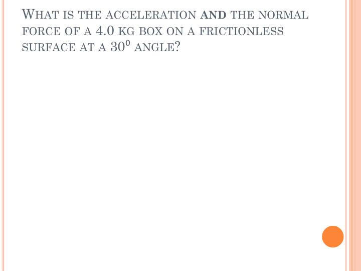 What is the acceleration