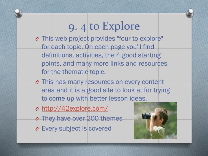9. 4 to Explore