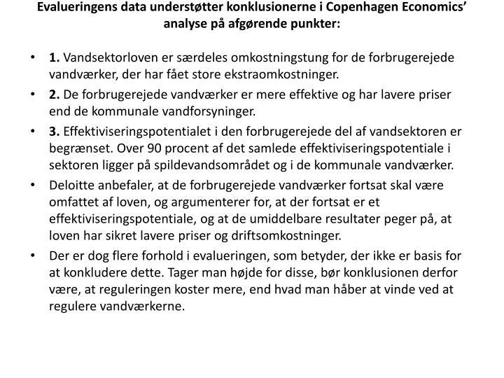 Evalueringens data understøtter konklusionerne i Copenhagen