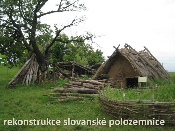 rekonstrukce slovanské